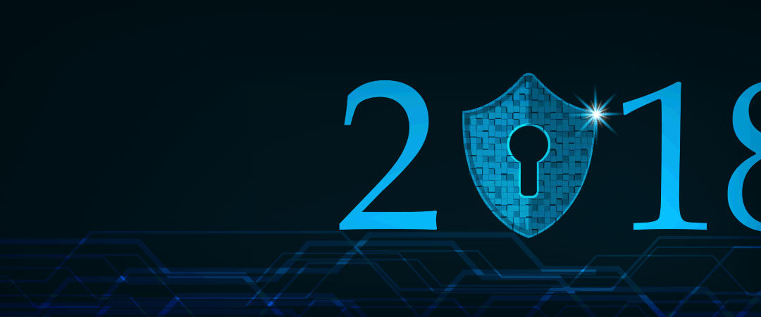 Top Five Cybersecurity Trends of 2018